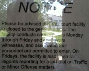 Sign at Corona courthouse, removed May 11, 2011